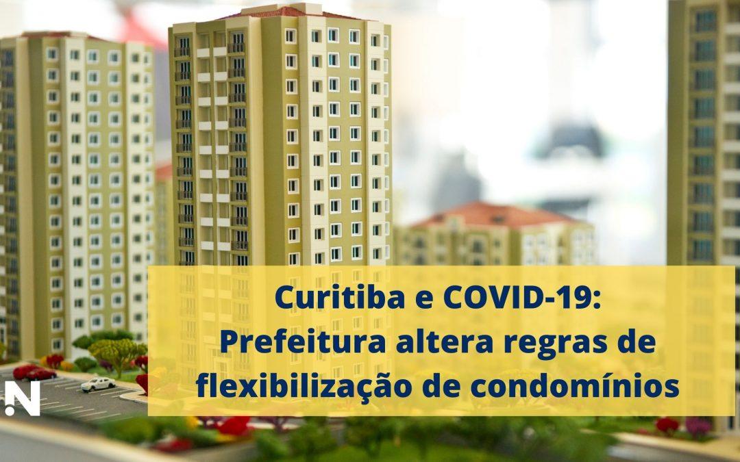 Curitiba e COVID-19 – Prefeitura altera regras de flexibilização de condomínios