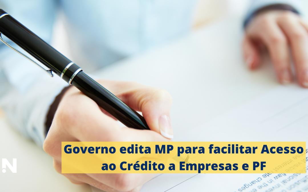 Governo edita medida provisória para facilitar acesso ao crédito a empresas e pessoas físicas