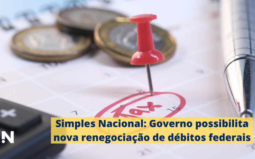 Simples Nacional: Governo possibilita nova renegociação de débitos federais